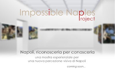 Impossible Naples Project, coming soon...